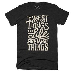 """Best Things"""" graphic designer t-shirt by Wes Allen. Graphic T Shirts, Printed Shirts, Shirt Desing, Tee Design, T Shirt Custom, Custom T, T Shirt Swag, Cool Shirts, Tee Shirts"""