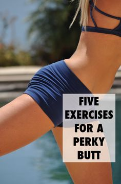 5 Exercises for a Perky Butt