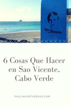 sao vicente, cabo verde, cape verde, hiking, mindelo, cesaria evora, beach, food, portugal, africa, time, archipelago, islands, weather