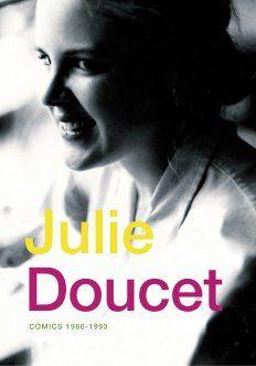 """""""Cómics (1986-1993)"""" de Julie Doucet  Ferocidad e inocencia, actitud punk y costumbrismo, decenas de sueños transgresores y retazos de vida adolescente en toda su crudeza. Todo eso y mucho más se da cita en este volumen esencial que reúne todos los cómics realizados por la autora canadiense entre 1986 y 1993.   Signatura: C DOU jul"""