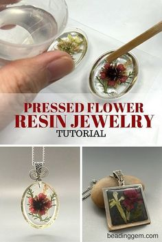 The Beading Gem's Journal: How to Make Pressed Flower Resin Jewelry - Tutorial: gioielli in resina con fiori pressati Resin Jewelry Tutorial, Resin Tutorial, Jewelry Making Tutorials, Diy Resin Flower Jewelry, Resin Jewelry Making, Jewellery Making, Diy Flowers In Resin, Diy Jewelry To Sell, Craft Tutorials