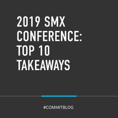 After attending SMX Conference in Seattle this year, Joel Coen, Commit's Chief Digital Officer, prepared the top 10 takeaways from the digital expo. Search Engine Land, Online Travel Agent, Marketing Channel, Marketing Automation, Digital Trends, Blog Writing, Decision Making, Conference, Seattle