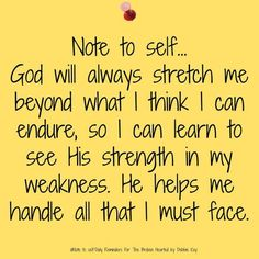 Note To Self.God will always stretch me beyond what I think. Faith Quotes, Bible Quotes, Bible Verses, Me Quotes, Sign Quotes, Prayer Quotes, Wisdom Quotes, Religious Quotes, Spiritual Quotes