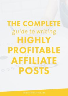 The Complete Strategy for Writing Highly Profitable Affiliate Posts (Free Worksheet!) | Want to earn more money from affiliate links as a blogger or entrepreneur?