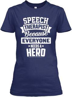 Speech Therapist Heroes | Teespring