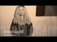 ▶ Rachel Platten - Begin Again (Official Lyric Video) - YouTube