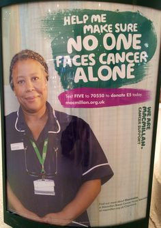 Macmillan advert spotted on a shopping centre bin. They are carrying their '...no one should face cancer alone...' messaging. #macmillan #cancer #charity #advert