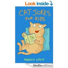 FREE Cat Jokes for Kids: Funny Clean Jokes, Riddles, and Puns for Cat Lovers of All Ages [Kindle Edition]