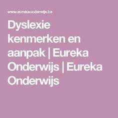 Dyslexie kenmerken en aanpak