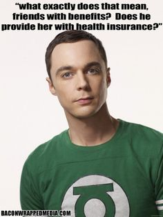 Jim Parsons TBBT The Big Bang Theory Sheldon Cooper Friends with Benefits Heath Insurance lol cute funny