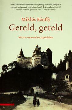 Geteld, geteld - Miklós Bánffy