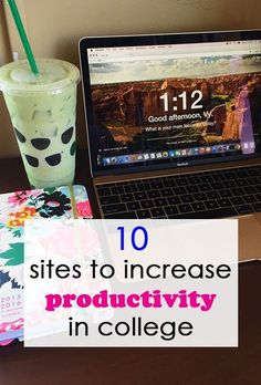 10 Websites to Increase Productivity for College Students #productivity #stressfree #college