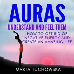"Another must-listen from my #AudibleApp: ""Auras: Understand and Feel Them: How to Get Rid of Negative Energy and Create an Amazing Life"" by Marta Tuchowska, narrated by Wendell Wadsworth."