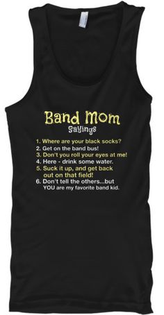 Designed by a Band Mom...for the entire Band Family! ***Each item is printed on super soft premium material! 100% Designed, Shipped, and Printed in the U.S.A. Order Fulfillment via TEESPRING - So Qual                                                                                                                                                     More