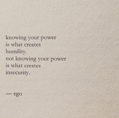 Humility, not insecurity. Image: Nayyirah Waheed