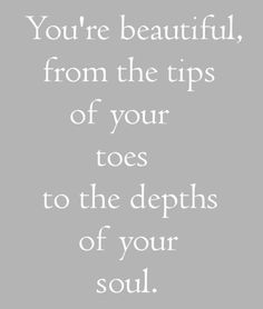 29 Best You're Beautiful Quotes images | Thoughts, Truths, Quote life