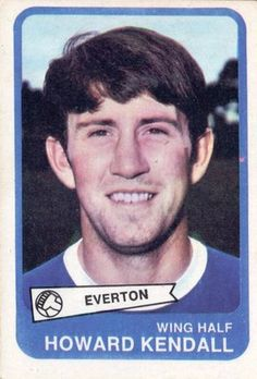 Howard Kendall, 1969-0 Everton Football Stickers, Football Cards, Football Players, Baseball Cards, Everton Fc, Badges, Liverpool, Kendall, Stamps