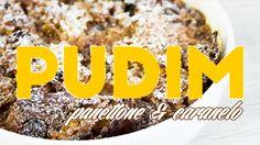 Pudim de Panettone e Caramelo | PratoFundo