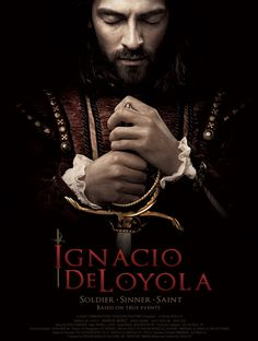 Brad Miner reviews a movie about Ignatius of Loyola (that's the title), the founder of the Jesuits. It is as good as any Catholic film may hope to be.