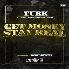 "Turk (@HotBoyTurk32) Ft. Emani Da MadeWoman (@TheMadeWoman) & Swazy (@SwazySlipNSlide) | Get Money Stay Real [Music]- http://getmybuzzup.com/wp-content/uploads/2014/07/Turk-Get-Money-Stay-Real-feat.-Emani-Da-MadeWoman-Swazy.jpg- http://getmybuzzup.com/turk-ft-emani-da-madewoman/- Turk Ft. Emani Da MadeWoman & Swazy | Get Money Stay Real Hotboy Turk releases a new record titled ""Get Money Stay Real"" featuring Emani Da MadeWoman & Swazy. Enjoy this audio st"