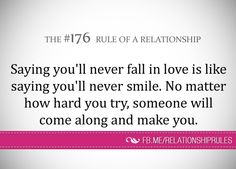 Never say you won't fall in love because your soulmate is out there Never Fall In Love, Love You, My Love, Advice Columns, Relationship Rules, Relationships, My Soulmate, Great Words, Wise Quotes
