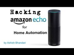 Amazon Echo Home Automation Hack
