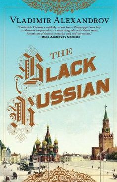 Right now The Black Russian by Vladimir Alexandrov is $1.99