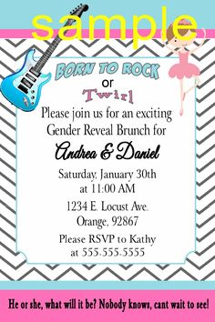 Born to rock or twirl Gender Reveal Invitation- please click on photo twice to place orders or follow me on Facebook or e-mail me at the address in my about me section