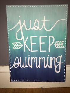 Just Keep Swimming canvas from Finding Nemo