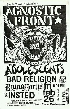 AGNOSTIC FRONT, THE ADOLESCENTS, BAD RELIGION, RIGOR MORTIS and INSTED.