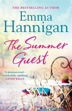 Buy The Summer Guest by Emma Hannigan and Read this Book on Kobo's Free Apps. Discover Kobo's Vast Collection of Ebooks and Audiobooks Today - Over 4 Million Titles! Books To Read, My Books, Book Organization, Beach Reading, Popular Books, Inspirational Books, Love Book, Great Books, Book Recommendations