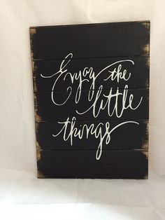 "Enjoy the little things  13""w x17 1/2"" hand-painted wood sign wedding gift"