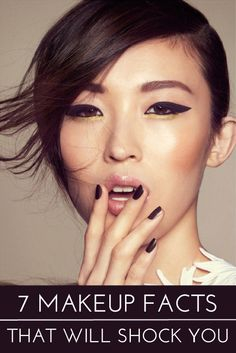 7 Makeup Facts that Will Shock You