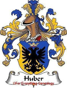 Coat of Arms: Huber From my first grandson's mother