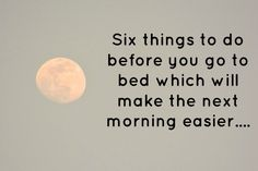 Here are 6 things to do before you go to bed every night to make the next morning easier. Just ten minutes a night is needed to be more productive. Good To Know, Did You Know, 6 Sigma, My It Works, Frugal Family, Frugal Living, Before Sleep, Night Routine, Life Advice