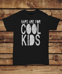 Loving this Black 'Naps Are for Cool Kids' Tee - Infant, Toddler & Kids on #zulily! #zulilyfinds