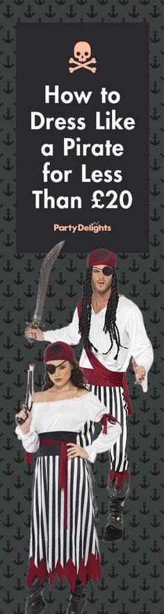 Find out how to make a cheap pirate costume for your next fancy dress party.