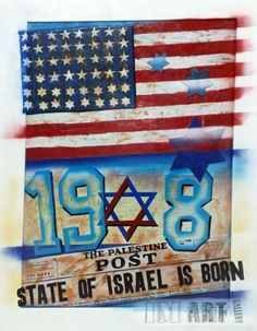 1948 . Israeli state is born  Painting by Groover
