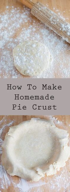 How To Make Homemade Pie Crust - A step by step tutorial on how to make a homemade pie crust that is buttery, flaky, and full of flavor. Perfect for all types of pies!