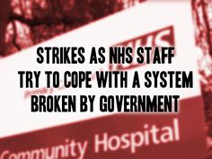 NHS staff have planned several strikes in the New Year as protests against the government freeze on their pay. The first strike is planned for 12 hours on 29th January, and again on 25th February a...