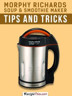 Morphy Richards Soup and Smoothie Maker 501016 Silver/Black Soupmaker and Smoothie Maker Healthy Soup Recipes, My Recipes, Vegetarian Recipes, Cooking Recipes, Favorite Recipes, Healthy Food, Healthy Eating, Yummy Food, Meals