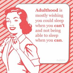 Adulthood. Truths.