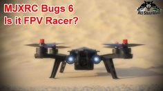 MJXRC Bugs 6 Beginners FPV Racing Quadcopter