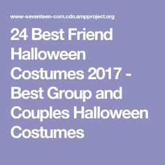 24 Best Friend Halloween Costumes 2017 - Best Group and Couples Halloween Costumes
