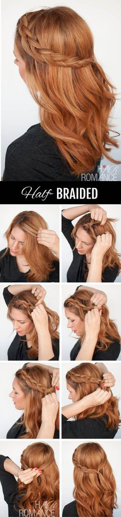 Hair Romance - the half braided hairstyle - click through for the tutorial