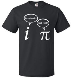 """Mathematical Joke Shirt Who knew something as serious as math could end up being so funny on a tshirt? If you have that special math geek in your life who'll get a kick out of this, get them The """"Pi D Pi Day Shirts, Math Shirts, Team Shirts, Funny Shirts, Mathematical Joke, Math Jokes, Nerd Jokes, Graduation Cap Designs, Really Cool Stuff"""