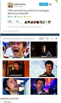Donna Noble, Doctor Who Funny, Doctor Who Humor, Doctor Who Facts, Doctor Stuff, Supernatural, 10th Doctor, Diy Doctor, Out Of Touch