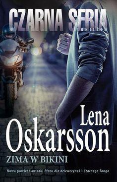 """Lena Oskarsson """"Zima w bikini""""  Nie istnieje zbrodnia doskonała, a tym bardziej doskonałe małżeństwo. Matilda Havermann, psychoterapeutka zaburzeń odżywiania, otrzymuje telefon z policji. Jej mąż miał wypadek motocyklowy. Jechał razem z młodziutką dziewczyną. Obydwoje zginęli na miejscu. Co ich łączyło? Havermann podejmuje ryzykowną grę, by rozwiązać zagadkę. Ślady wiodą do Polski. Powoli odsłania się przerażająca tajemnica. Lepiej, by jej nigdy nie poznała…"""