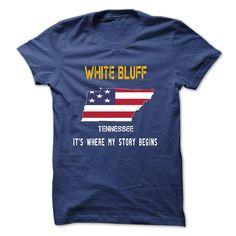 WHITE BLUFF - Its where my story begins! - T-Shirt, Hoodie, Sweatshirt