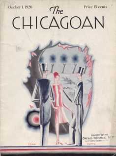 The Chicagoan, October (Cover art by Dean Patty) Magazine Illustration, Illustration Art, Magazine Art, Magazine Covers, English Magazine, Catalog Cover, My Kind Of Town, Vogue Covers, The New Yorker